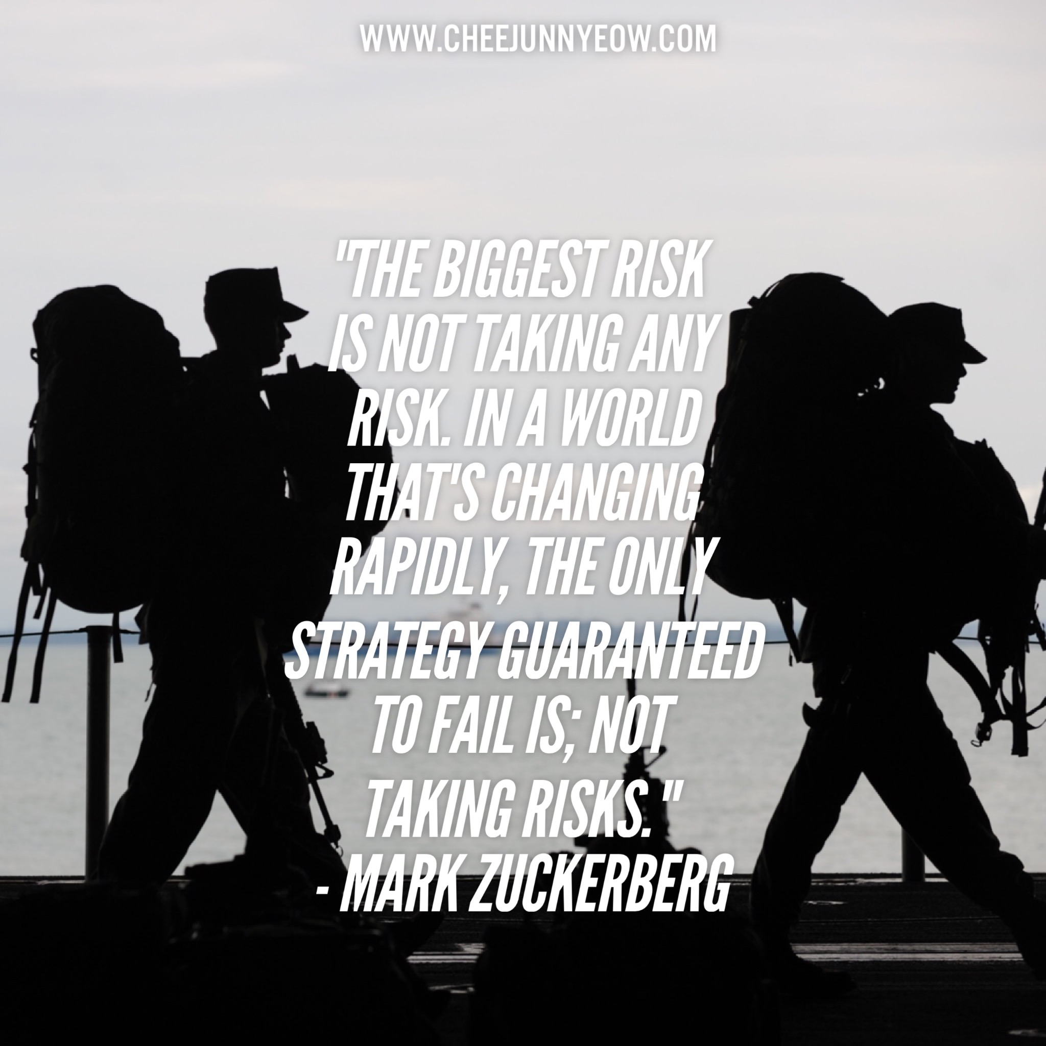 the biggest risk is not taking any risk in a world that is changing rapidly